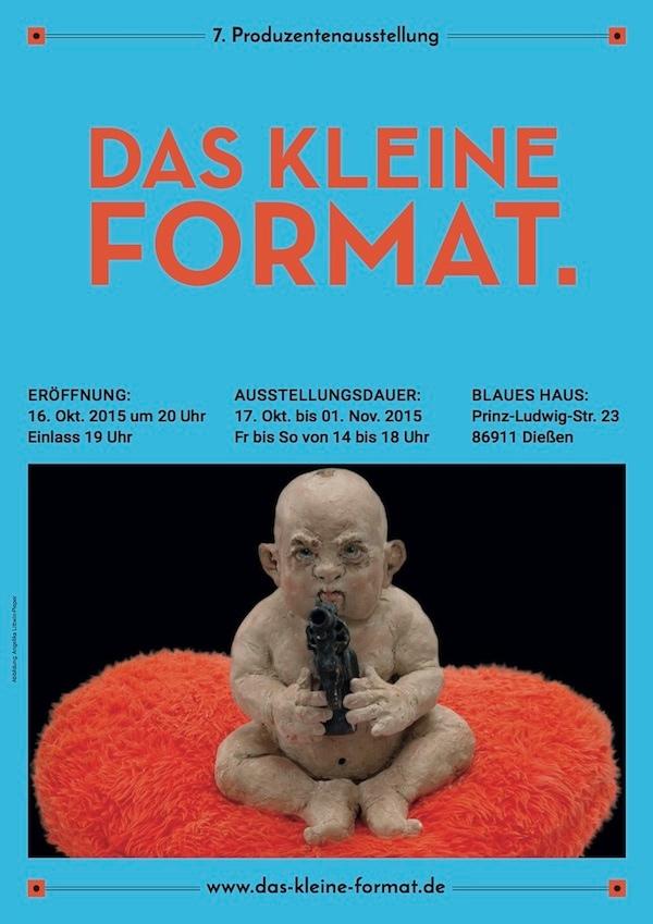 """7. Produzentenausstellung  """"DAS KLEINE FORMAT"""" 2015"""