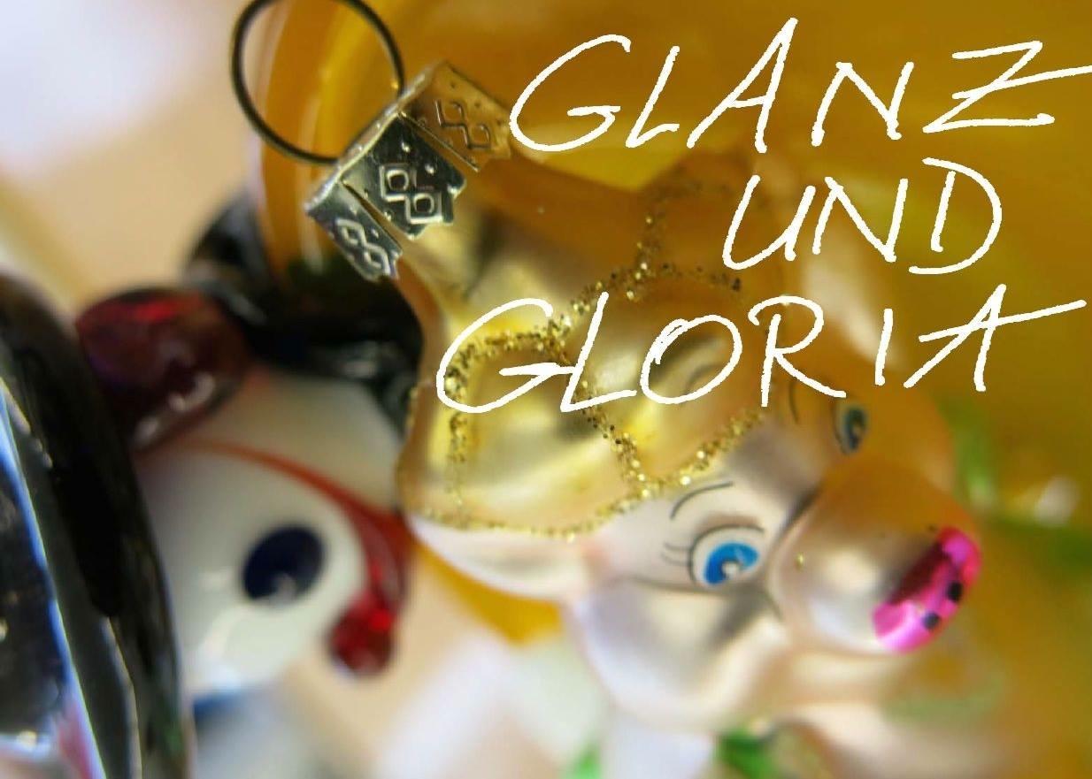 """""""Glanz und Gloria"""""""